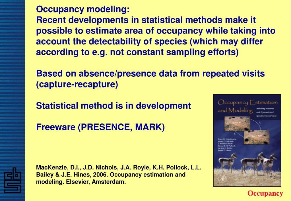 Occupancy modeling: