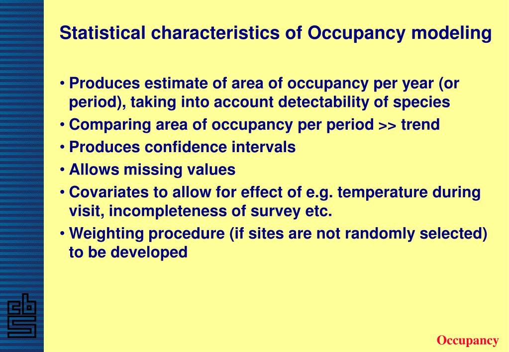 Statistical characteristics of Occupancy modeling