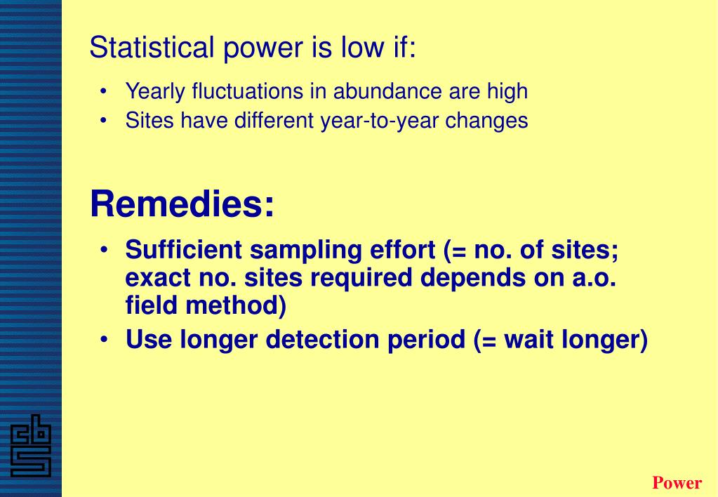 Statistical power is low if: