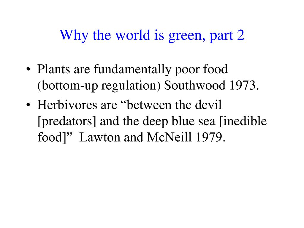 Why the world is green, part 2