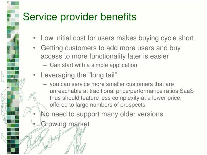 Service provider benefits