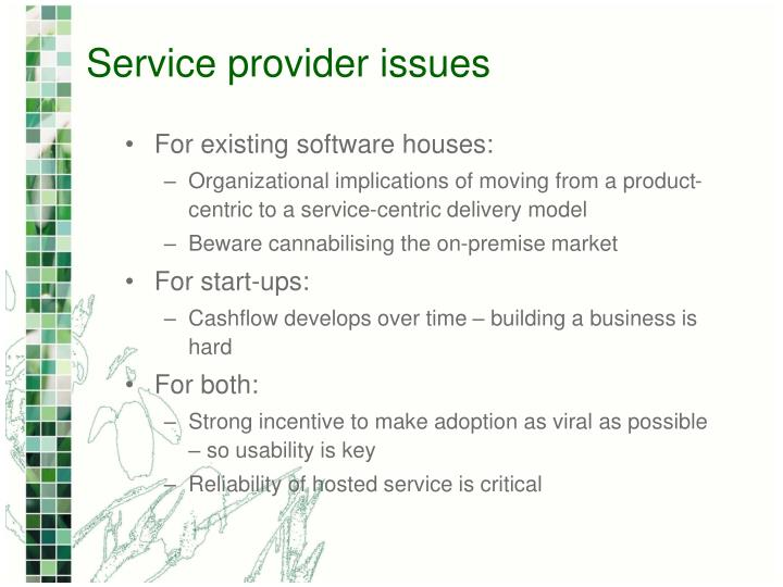 Service provider issues