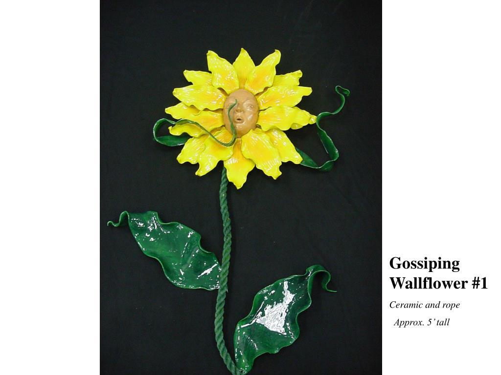 Gossiping Wallflower #1