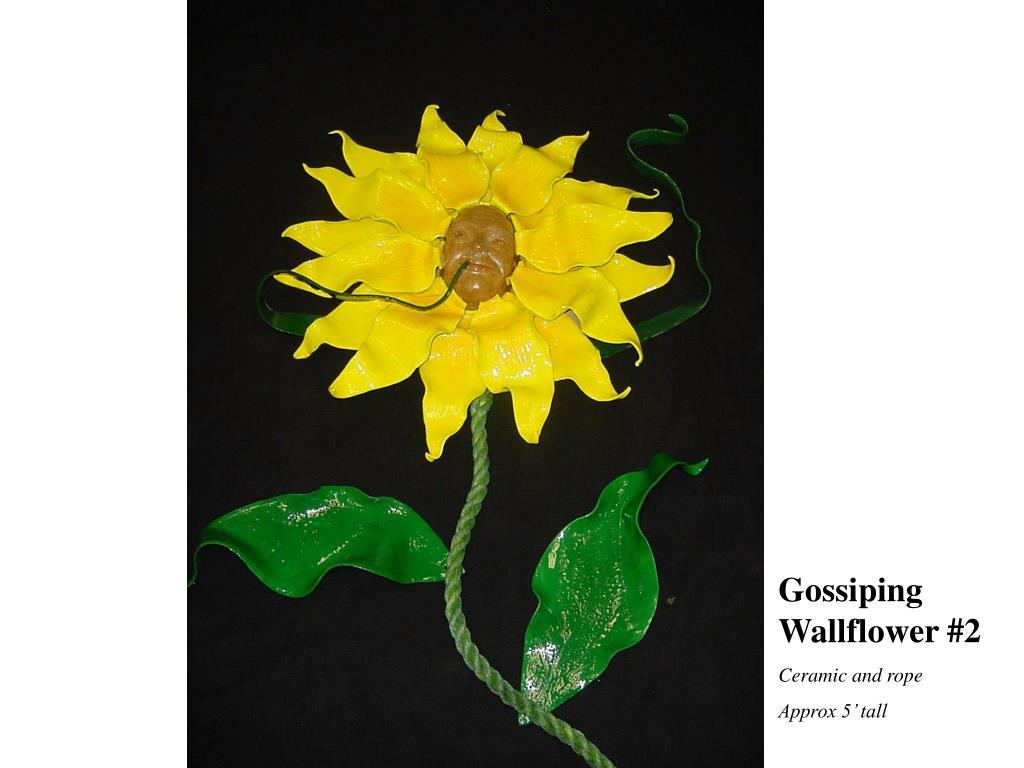 Gossiping Wallflower #2