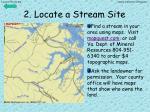 2 locate a stream site