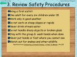 3 review safety procedures