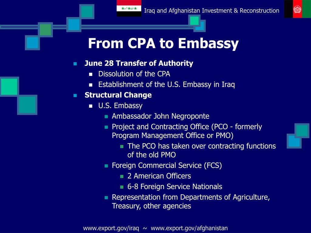 From CPA to Embassy