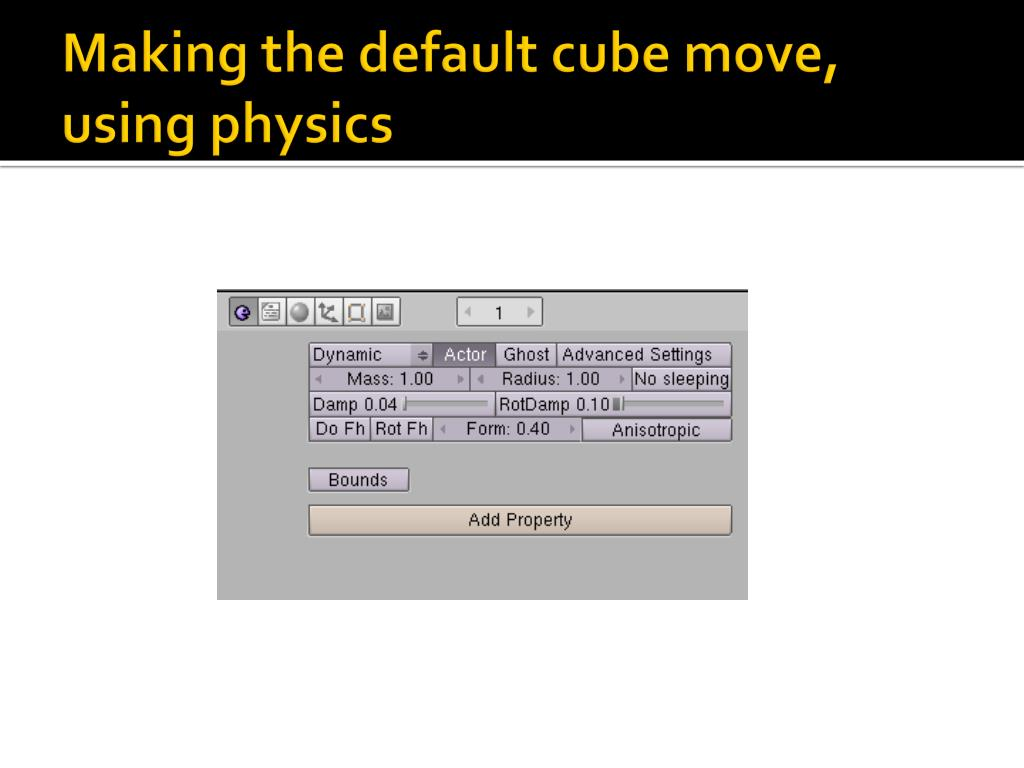 Making the default cube move, using physics