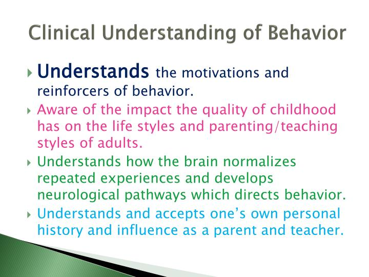 Clinical Understanding of Behavior