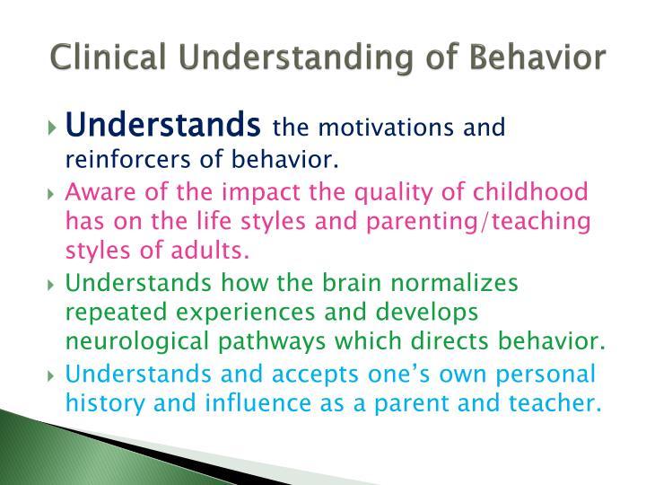 Clinical Understanding of Behavior