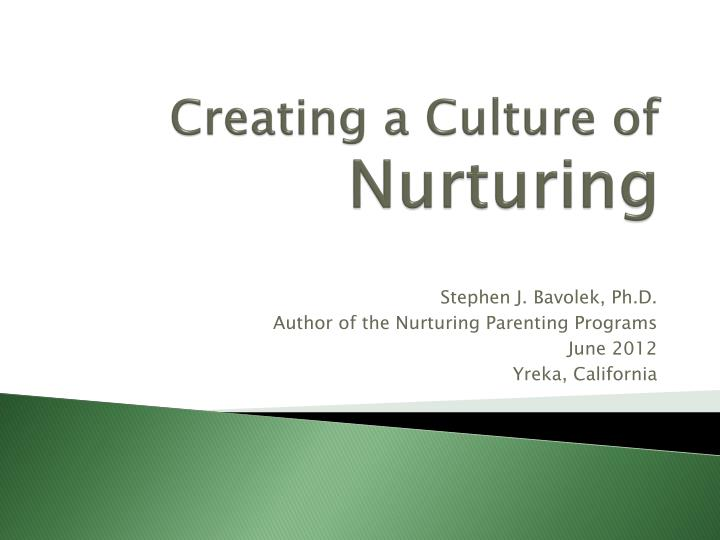 Creating a culture of nurturing