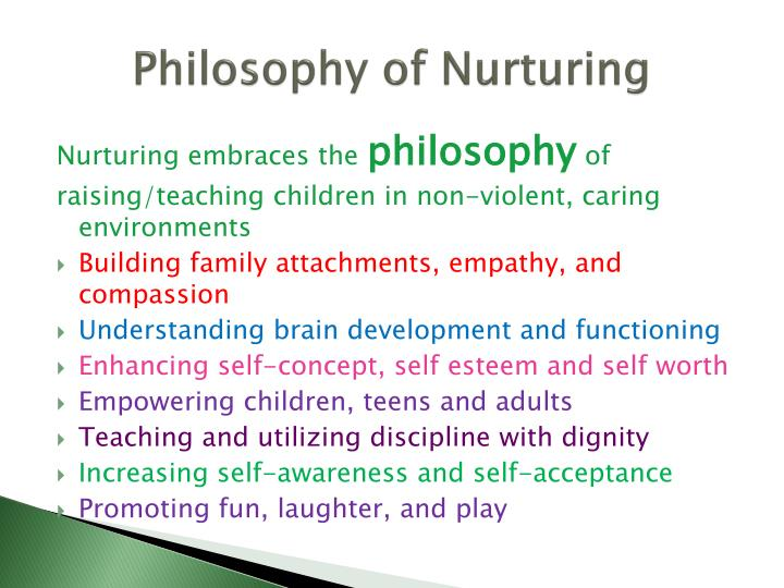 Philosophy of Nurturing