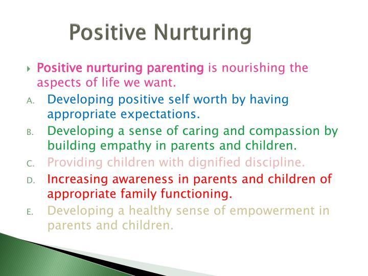 Positive Nurturing