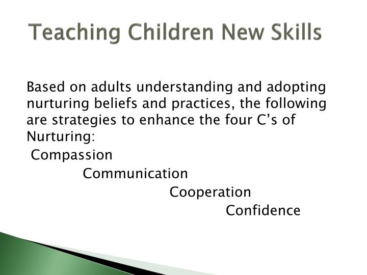 Teaching Children New Skills