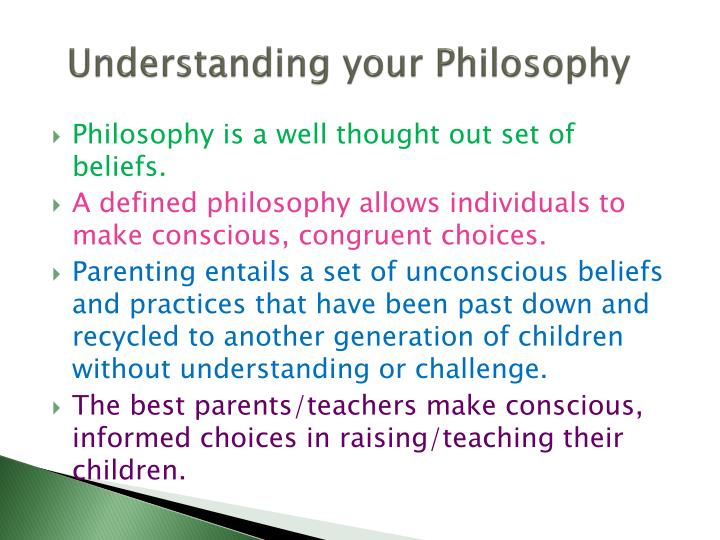 Understanding your philosophy
