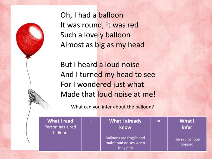 Oh, I had a balloon