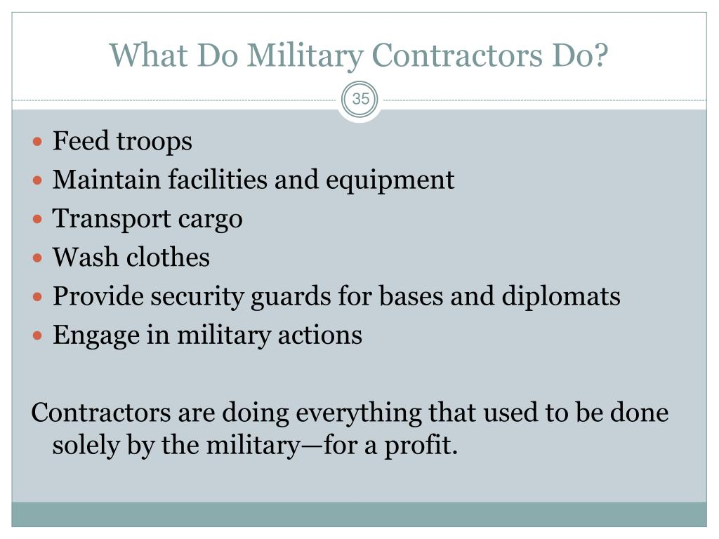 What Do Military Contractors Do?