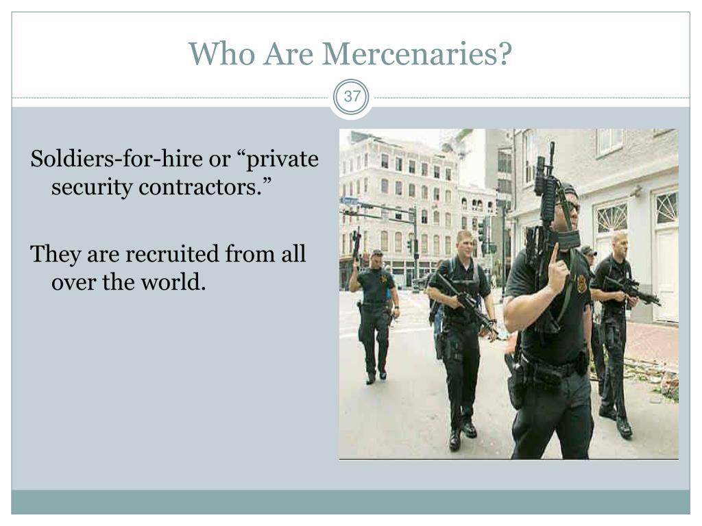 Who Are Mercenaries?