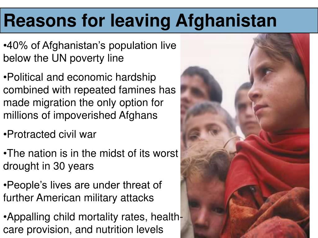 Reasons for leaving Afghanistan