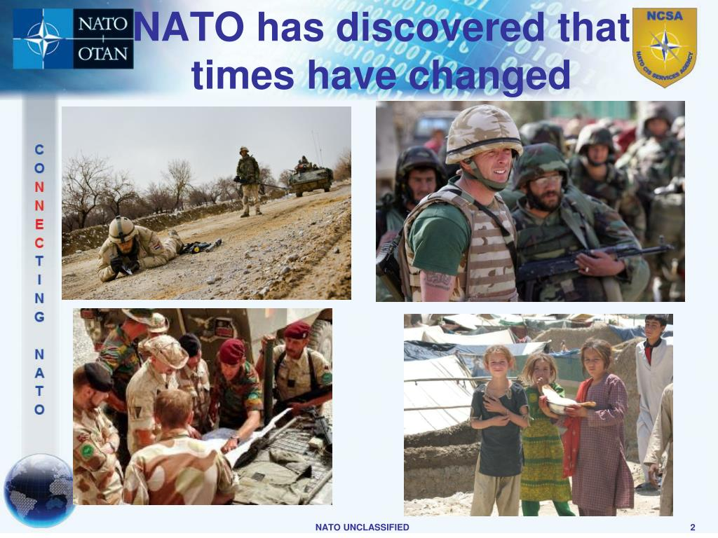 NATO has discovered that times have changed