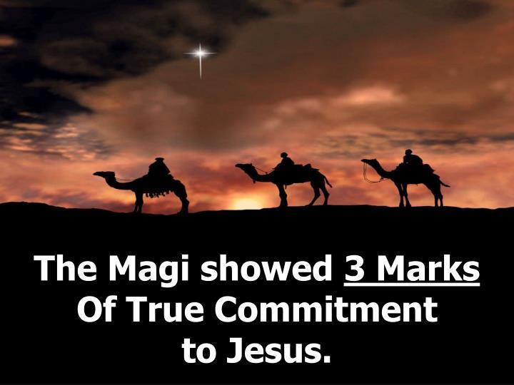 The Magi showed