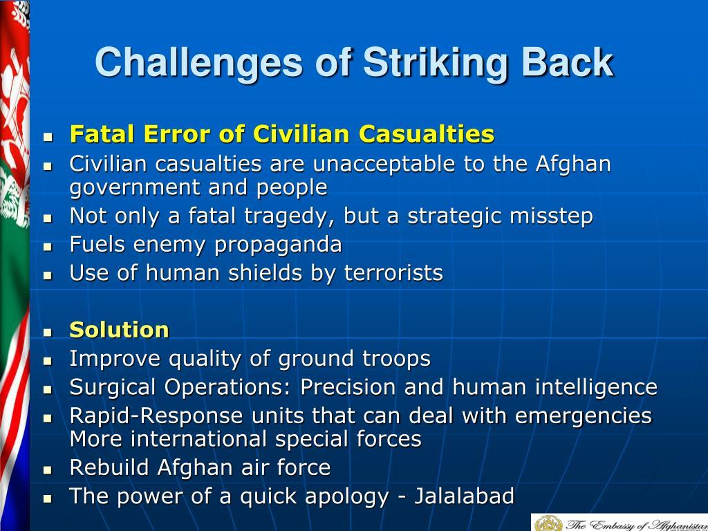 Challenges of Striking Back