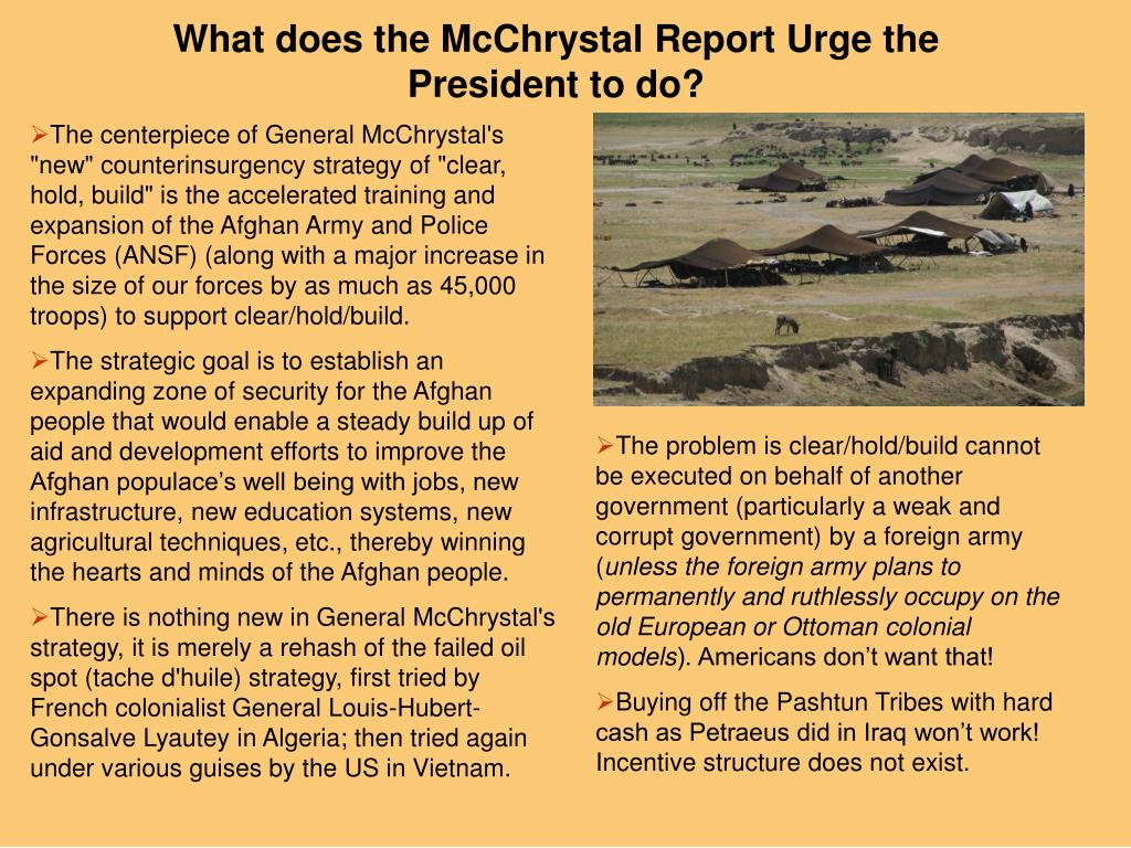 What does the McChrystal Report Urge the President to do?