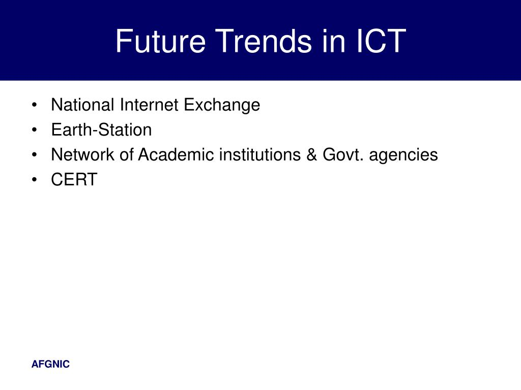Future Trends in ICT