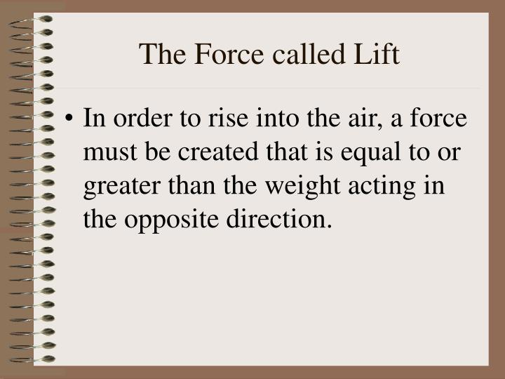 The Force called Lift