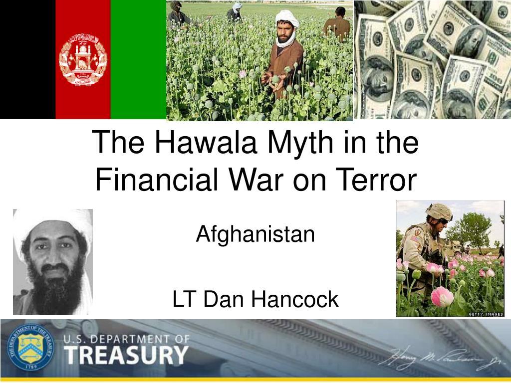 The Hawala Myth in the Financial War on Terror