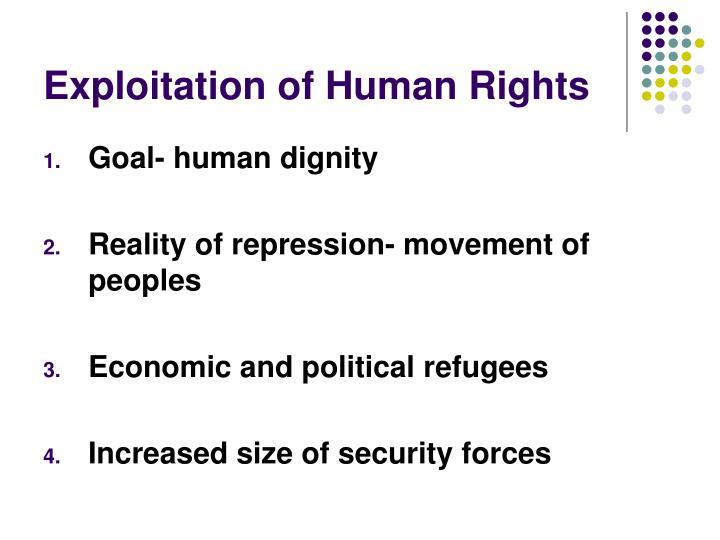 Exploitation of Human Rights