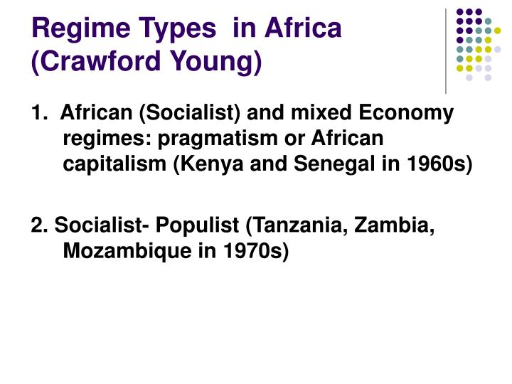 Regime Types  in Africa (Crawford Young)