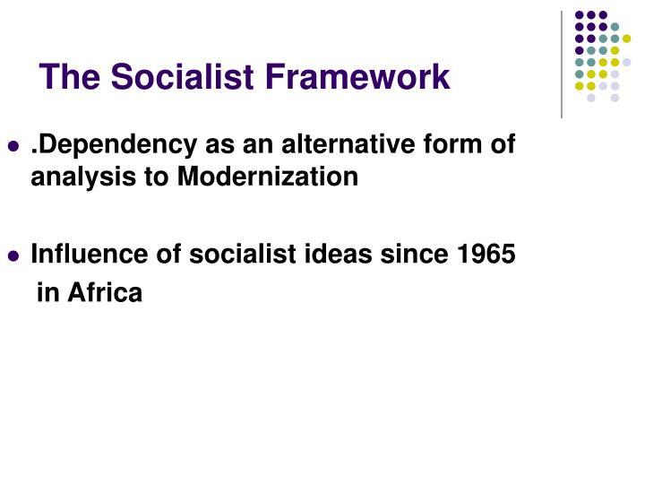 The Socialist Framework