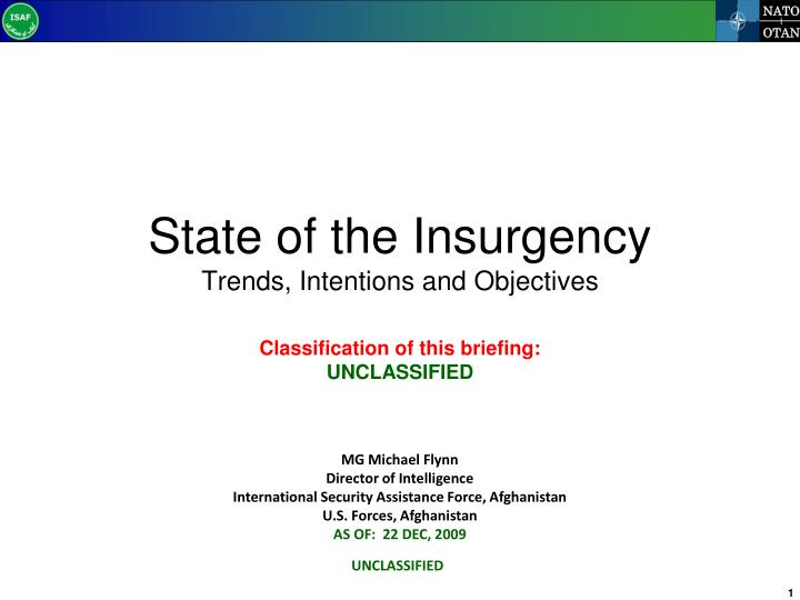State of the insurgency trends intentions and objectives
