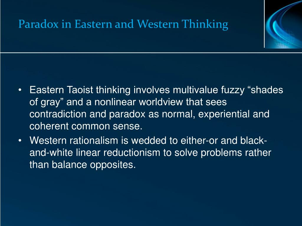Paradox in Eastern and Western Thinking