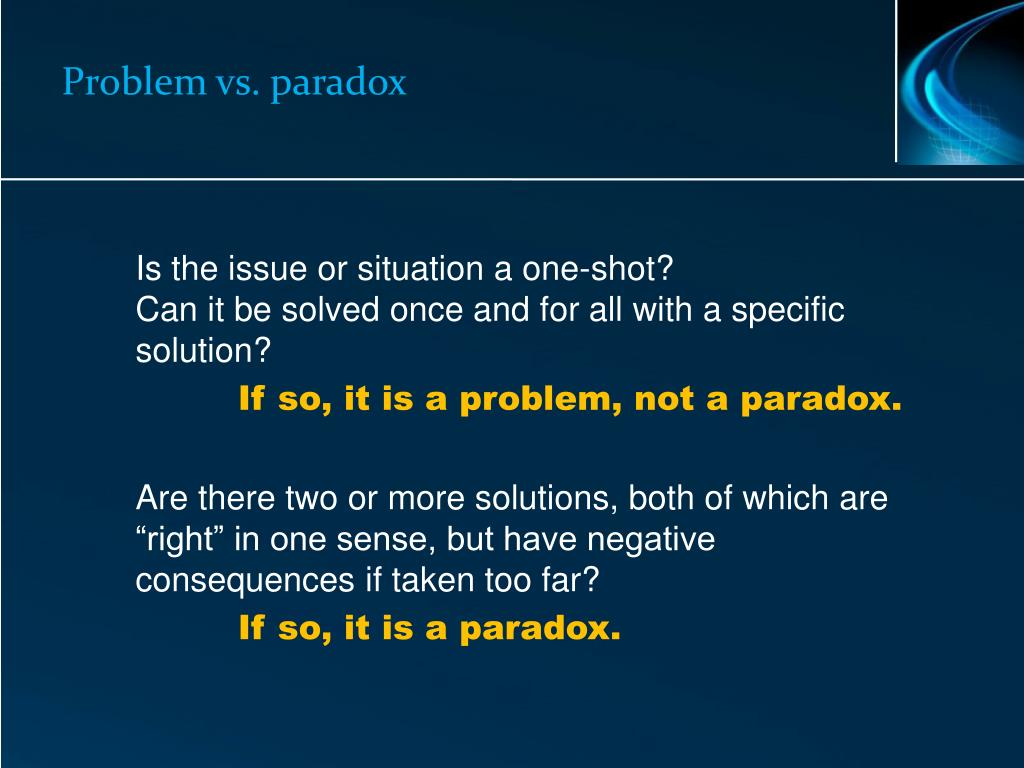 Problem vs. paradox