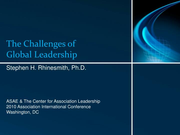 The challenges of global leadership l.jpg
