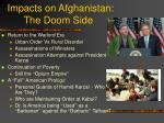 impacts on afghanistan the doom side