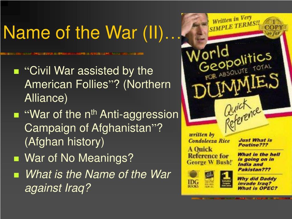 Name of the War (II)