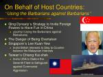 on behalf of host countries using the barbarians against barbarians