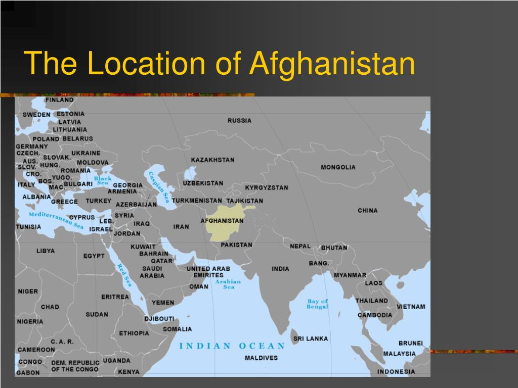 The Location of Afghanistan