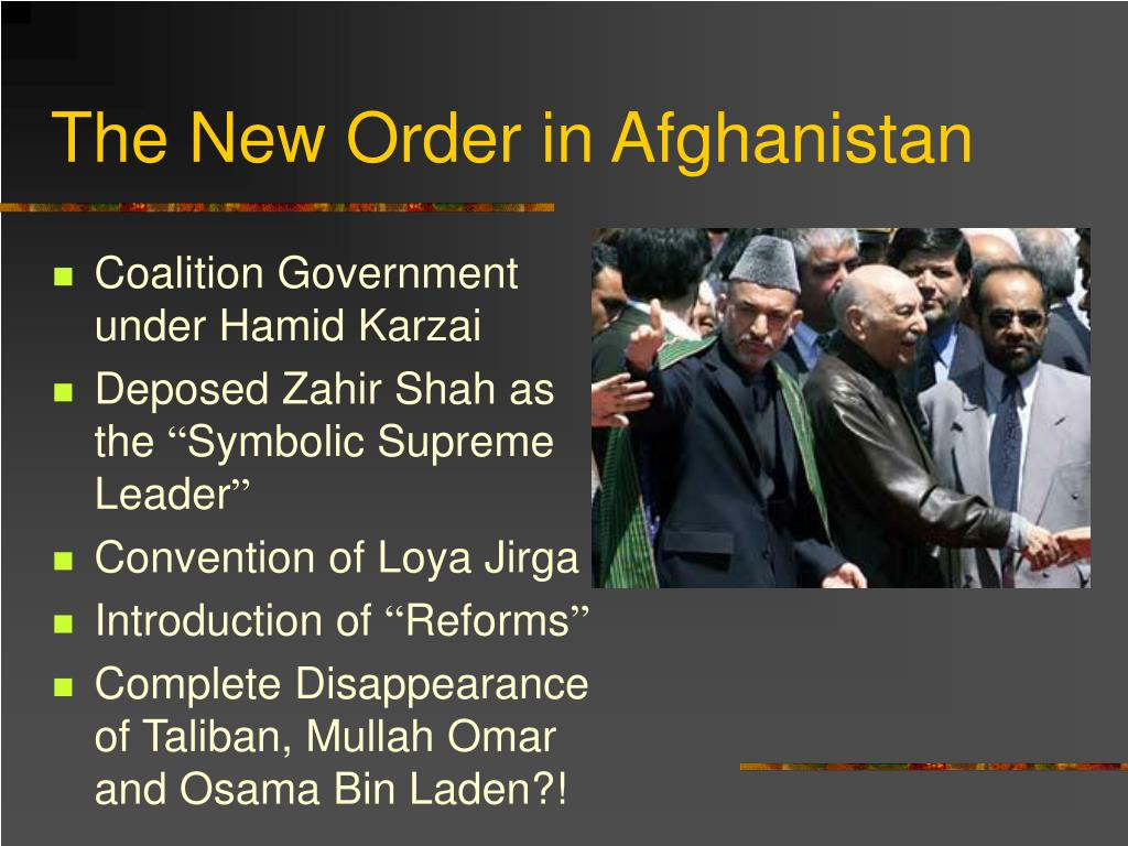 The New Order in Afghanistan