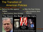 the transition of american policies