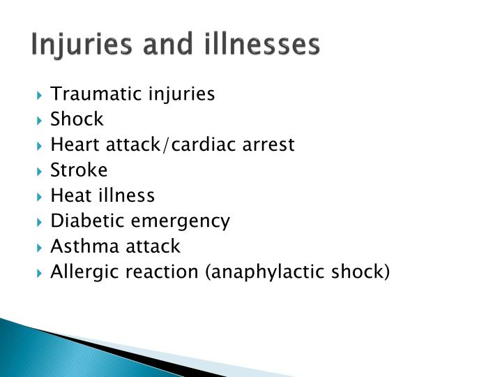 Injuries and illnesses