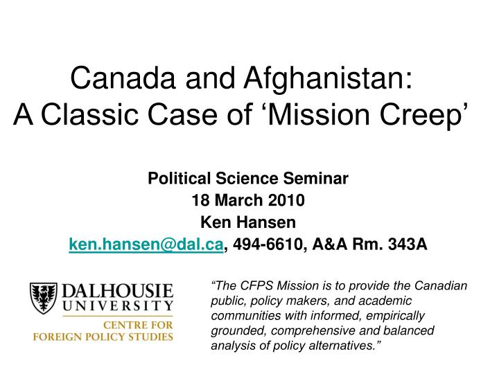 Canada and afghanistan a classic case of mission creep