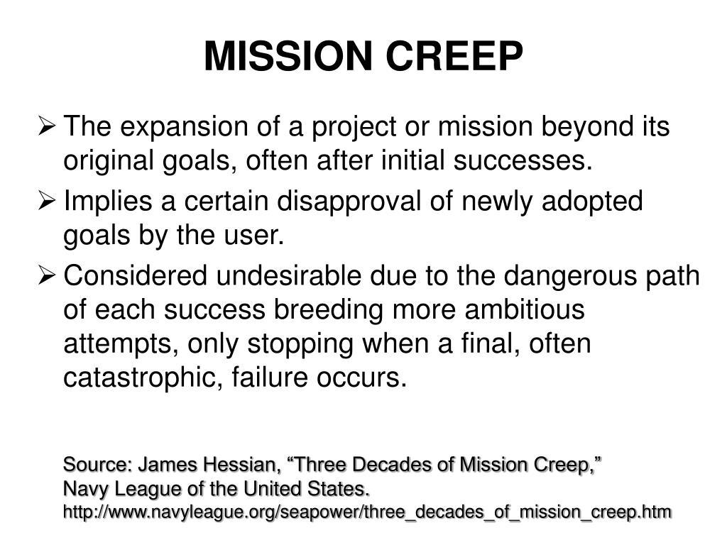 MISSION CREEP