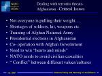 dealing with terrorist threats afghanistan critical issues