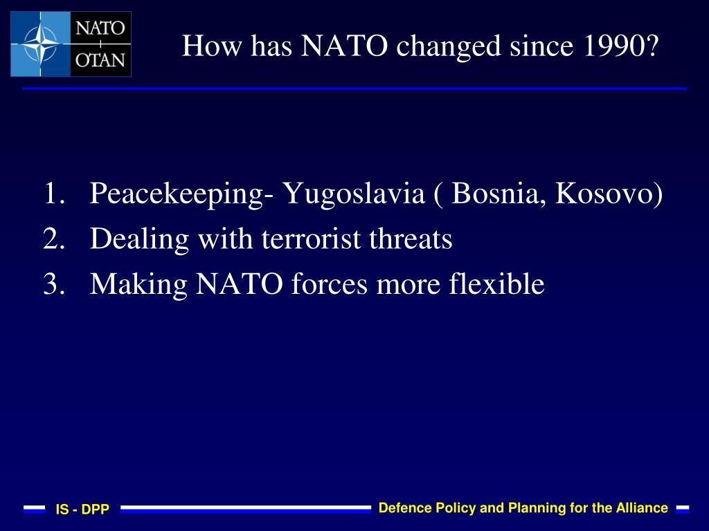 Peacekeeping- Yugoslavia ( Bosnia, Kosovo)