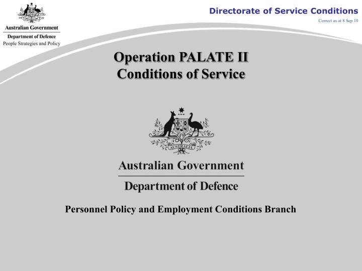 Operation palate ii conditions of service l.jpg