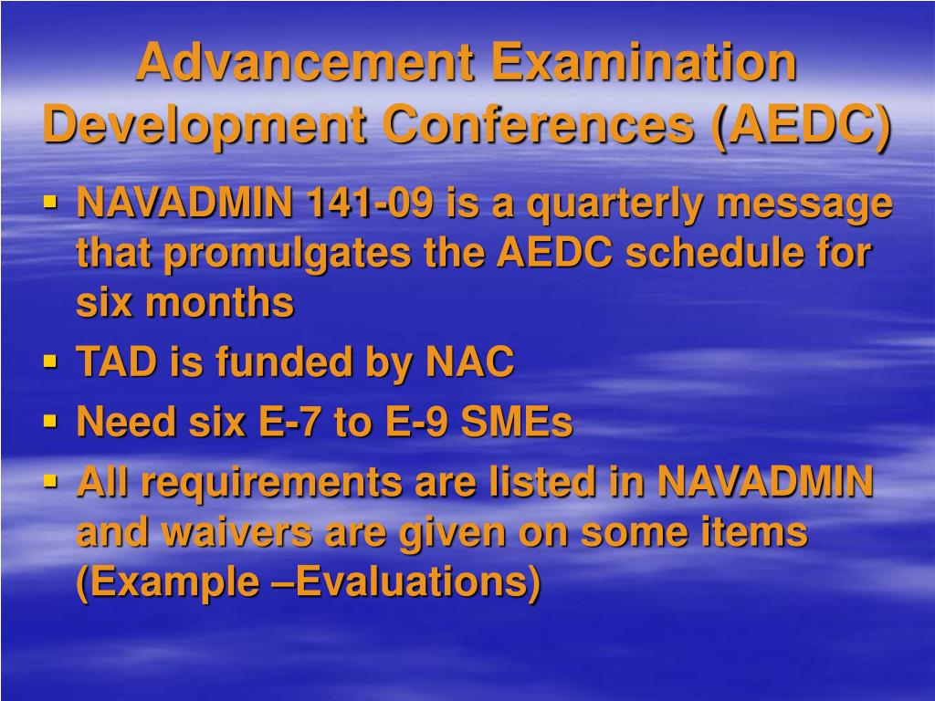 Advancement Examination Development Conferences (AEDC)